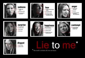 Lie To Me Way!